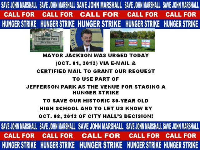 CALL FOR A HUNGER STRIKE TO SAVE HISTORIC 80-YEAR OLD JOHN MARSHALL HIGH SCHOOL